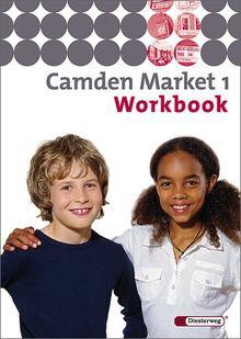 Camden Market - Ausgabe 2005. Lehrwerk für den Englischunterricht an 6 jährigen Grundschulen, Orientierungsstufe und in Schulformen mit Orientierungslehrgang: Camden Market - Ausgabe 2005: Workbook 1