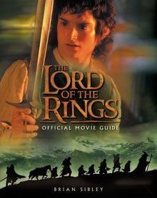 The Lord of the Rings Official Movie Guide