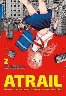 Atrail - Mein normales Leben in einer abnormalen Welt 02