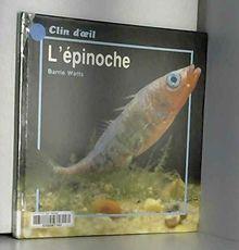 L'EPINOCHE (Clin d'Oeil)