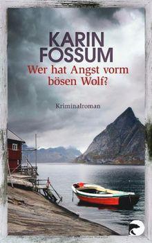 Wer hat Angst vorm bösen Wolf?: Kriminalroman