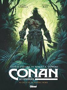 Conan le Cimmérien, Tome 3 : Au-delà de la rivière noire
