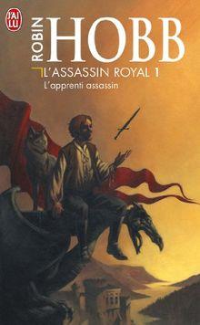 L'Assassin royal, Tome 1 : L'apprenti assassin (Science Fiction)