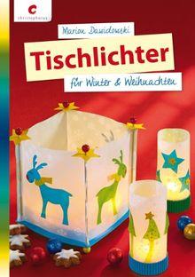 Tischlichter für Winter & Weihnachten
