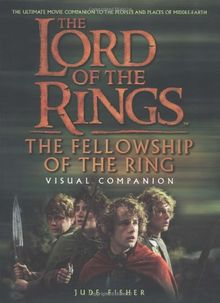 The Fellowship of the Ring: Visual Companion (Lord of the Rings)