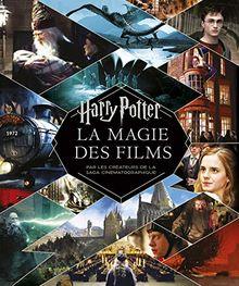 Harry Potter - La Magie des films (nouvelle édition) (HARRY POTTER MAGIE DES FILMS)