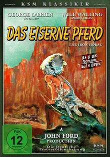 Das eiserne Pferd - The Iron Horse (US & UK Version) (KSM Klassiker) (2 DVDs)