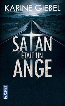 Satan était un ange: Roman
