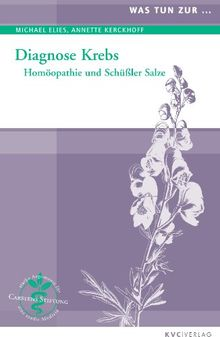 Diagnose Krebs: Homöopathie und Schüßler Salze