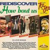 Rediscover The 70s & 80s: 1972 - 1986 - How 'Bout Us - Various 2CD