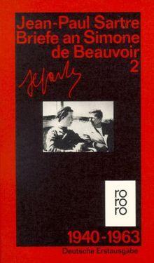 Briefe an Simone de Beauvoir und andere. Band 2: 1940-1963: (Gesammelte Werke in Einzelausgaben)