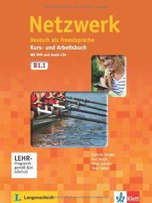Netzwerk / Kurs- und Arbeitbuch mit DVD und 2 Audio-CDs B1.1: Deutsch als Fremdsprache
