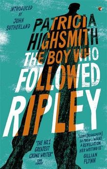 The Boy Who Followed Ripley: A Virago Modern Classic (Ripley Series, Band 4)