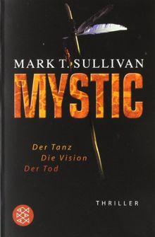 Mystic: Der Tanz - Die Vision - Der Tod<br /> Thriller