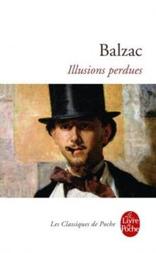 Illusions Perdues (Le Livre de Poche)