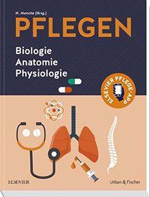 PFLEGEN: Biologie Anatomie Physiologie