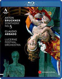 Anton Bruckner: Sinfonie Nr. 5 in B Dur WAB 105 [Blu-ray]
