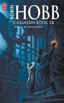 L'Assassin Royal - 13 - Adieux Et Retrou (Science Fiction)