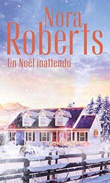 Un Noël inattendu (Nora Roberts)