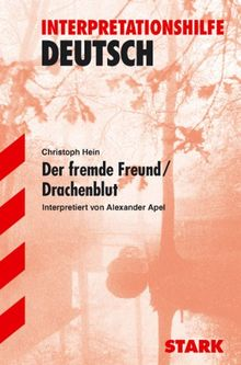Interpretationshilfe Deutsch / Der fremde Freund /Drachenblut
