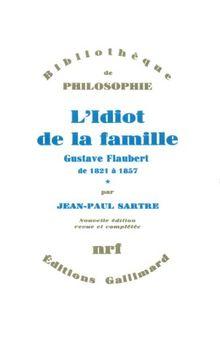 1: L'idiot De La Famille (Bib Philosophie)