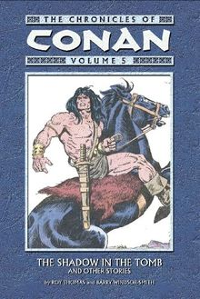 The Shadow in the Tomb: And Other Stories: 5 (Chronicles of Conan)