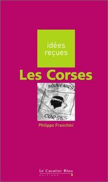 Les Corses (Idees Recues)