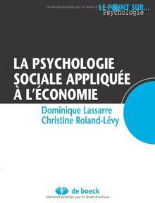 La Psychologie Sociale Appliquee a l'Economie