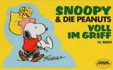 Snoopy & die Peanuts, Bd.13, Voll im Griff