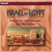 Israel In Ägypten / Zadok the Priest / The King Shall Rejoice