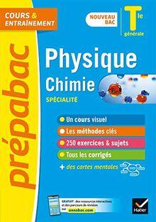 Physique-Chimie Tle générale (spécialité) - Prépabac Cours & entraînement: nouveau programme, nouveau bac (2020-2021) (Prépabac (5))