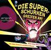 Die Superschurken greifen an!: Drei neue Abenteuer - mit Joker, Sinestro und Black Manta!