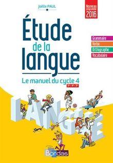 Etude de la langue 5e, 4e, 3e Cycle 4 : Manuel de l'élève