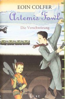 Artemis Fowl - Die Verschwörung: Der zweite Roman (Ein Artemis-Fowl-Roman)