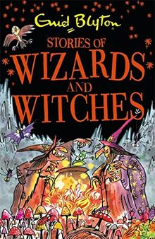 Stories of Wizards and Witches: Contains 25 classic Blyton Tales (Bumper Short Story Collections, Band 20)