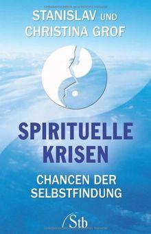 Spirituelle Krisen: Chancen der Selbstfindung