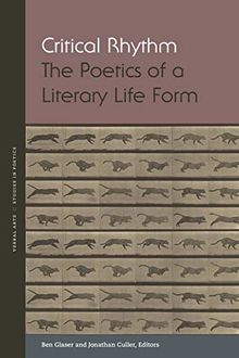 Critical Rhythm: The Poetics of a Literary Life Form (Verbal Arts: Studies in Poetics)