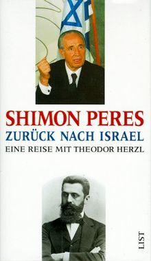 Zurück nach Israel. Eine Reise mit Theodor Herzl