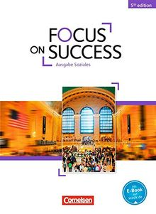 Focus on Success - 5th Edition - Soziales: B1-B2 - Schülerbuch