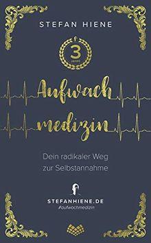 Aufwachmedizin: Dein radikaler Weg zur Selbstannahme