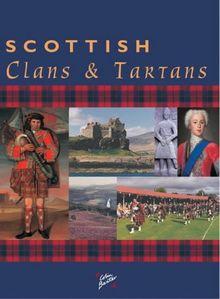 Scottish Clans and Tartans (Souvenir Guide)