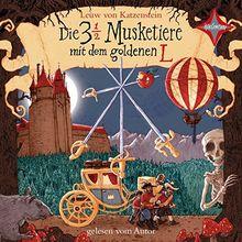 Die 3 ½ Musketiere mit dem goldenen L: Gelesen vom Autor. 4 CD. Laufzeit 5 Std. 32 Min.