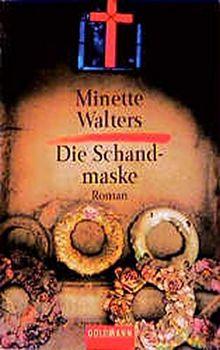Die Schandmaske: Roman (Goldmann Krimi)