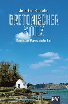 Bretonischer Stolz: Kommissar Dupins vierter Fall (KiWi)