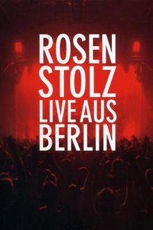 Rosenstolz - Live aus Berlin