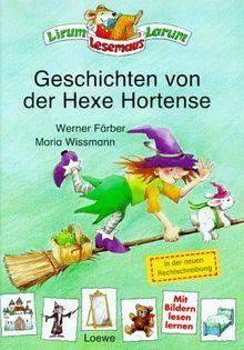 Geschichten von der Hexe Hortense, neue Rechtschreibung