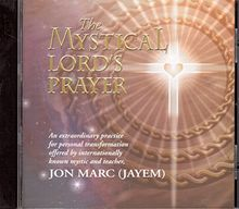The Mystical Lord's Prayer (UK Import)