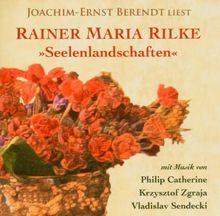 """Rainer Maria Rilke """"Seelenlandschaften"""""""