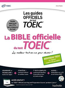 La bible officielle du test TOEIC : Le meilleur tout-en-un pour réussir ! (4CD audio)