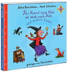 Für Hund und Katz ist auch noch Platz und andere Lieder: Gesungen von Ilona Schulz, 1 CD, Digipack. Laufzeit ca. 40 Min.